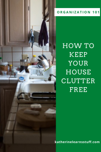 how to keep your house clutter free pin